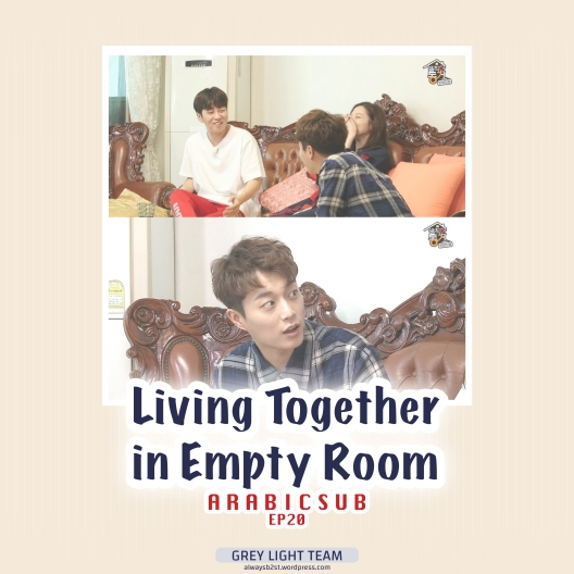 170901 Living Together In Empty Room Ep20 Arabic Sub Grey